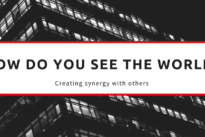 How Do You See The World?