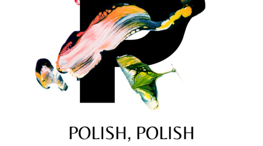 Polish, polish and polish some more