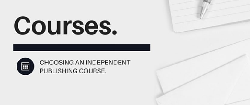 Choosing an independent publishing course