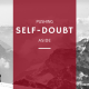 Pushing self-doubt aside