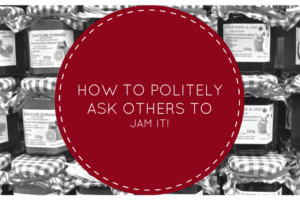 How to politely ask others to jam it!